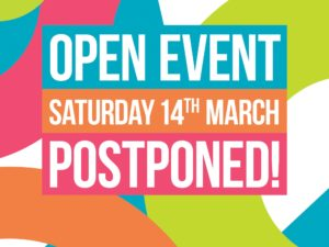 Important update – March open event postponed