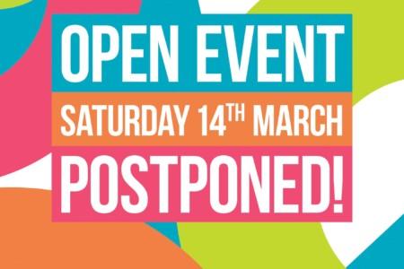 Saturday 14th March Open event postponed