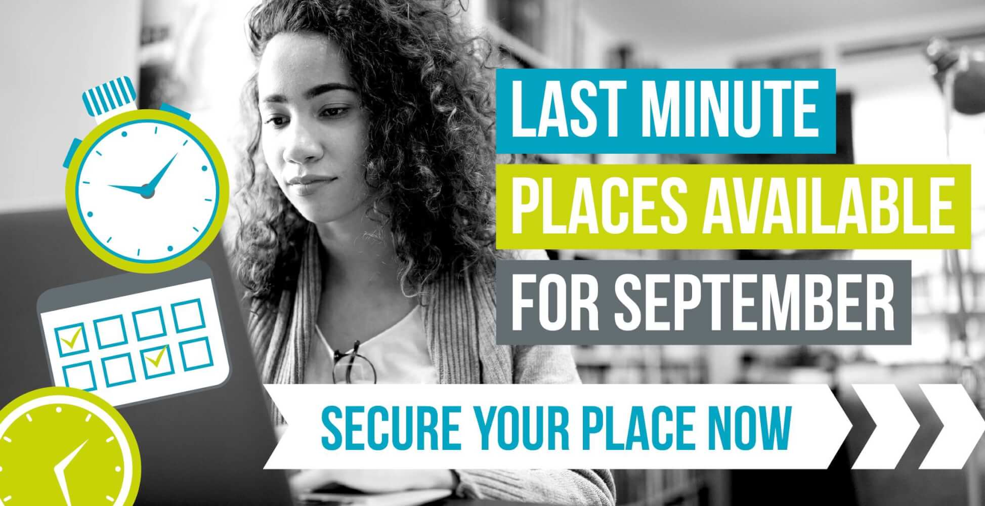 Last minute places available for September