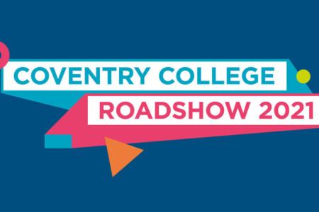 Coventry College Roadshow 2021